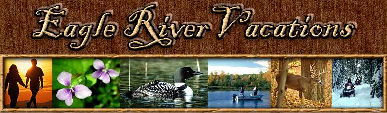 Eagle River Wisconsin Vacation Lodging